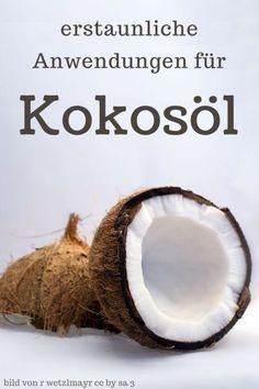 Kokosöl ist sehr vielseitig im ganzen Haushalt einsetzbar! Die besten Anwendungen hier