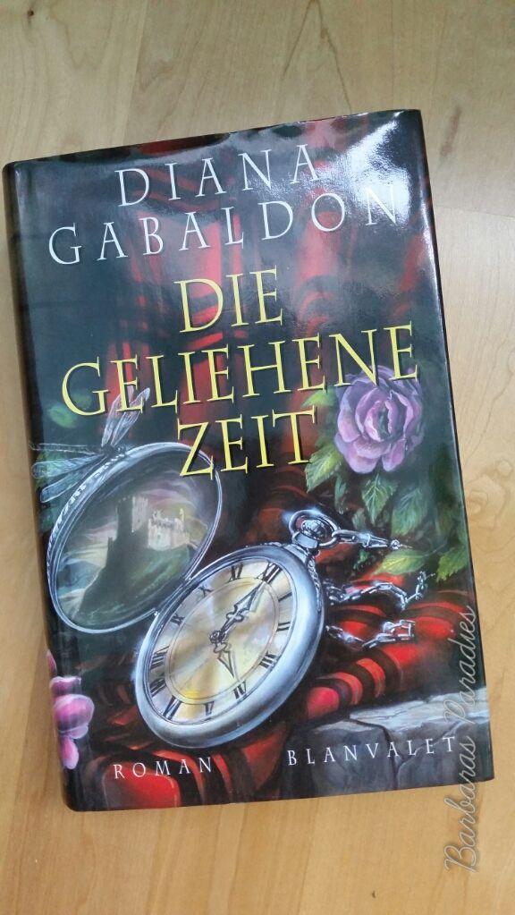 Die geliehene Zeit (Outlander-Saga) von Diana Gabaldon