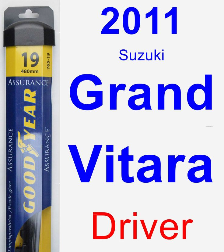 Driver Wiper Blade for 2011 Suzuki Grand Vitara - Assurance