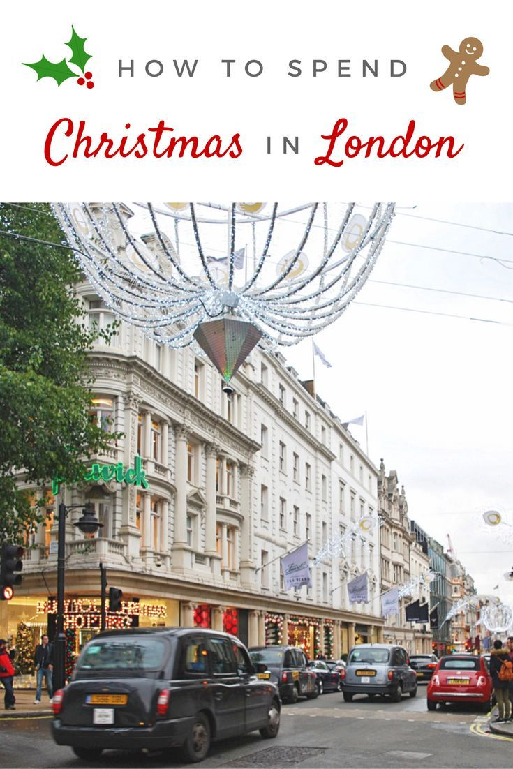 How to Spend Christmas in London | Vacation ideas, Vacation and ...