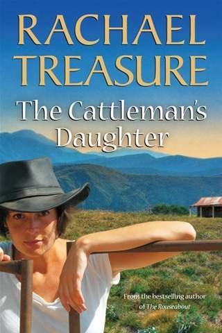 Rachael Treasure 'The Cattleman's Daughter'