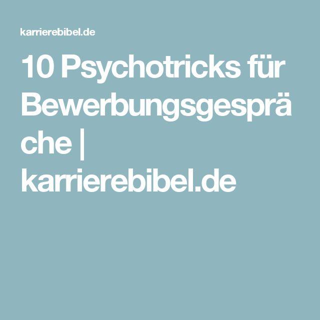 10 Psychotricks für Bewerbungsgespräche | karrierebibel.de