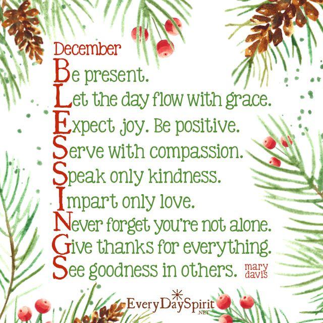 December blessings! For the app of beautiful wallpapers ~ www.everydayspirit.net xo #December #blessings #kindness #gratitude
