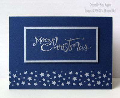 August 25, 2014 Sara's crafting and stamping studio: Confetti Stars Christmas card  Sassy Salutations, Night of Navy, Silver EP