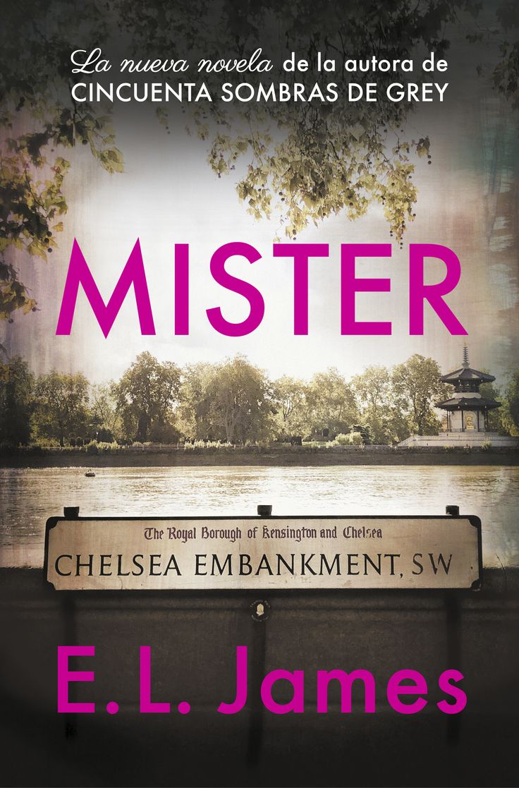 Mister / E.L. James (MARÇ) en 2020 | Libros de romance ...