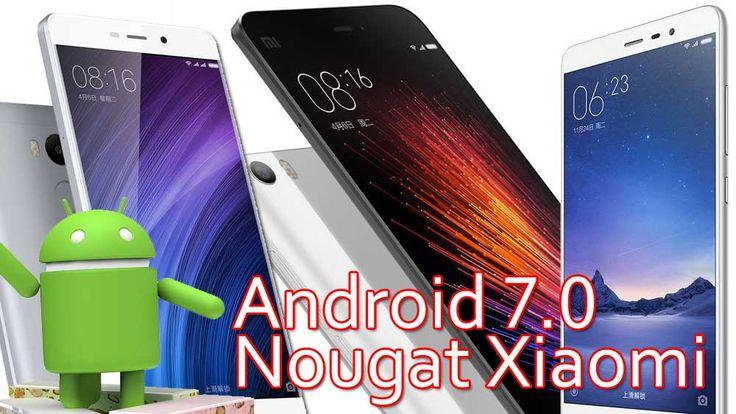 Ini Daftar Update Android Nougat Xiaomi! Ternyata Redmi Note Ini Tidak Kebagian! Update Android 7.0 Nougat Xiaomi, Download MIUI 9 Xiaomi