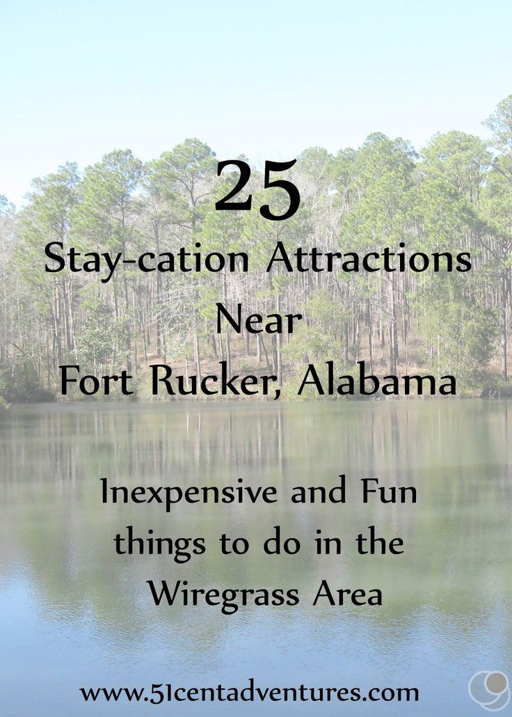 25 Stay-cation Attractions near Fort Rucker, Alabama.  Inexpensive and fun things to see and do in Fort Rucker, Enterprise, Ozark, Dothan, Marianna, Chipley, Troy, Andalusia, and more!