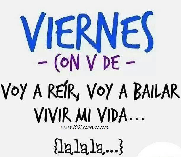 """Ya es viernes con """"V"""" de...  #viernes #frases #frasesdivertidas #vivirmivida                                                                                                                                                                                 Más"""
