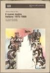 """""""Il nuovo teatro in Italia"""", 1988 (lo trovate online su www.ateatro.it)"""