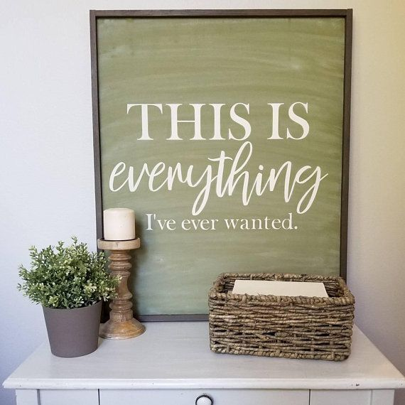 This is everything I've ever wanted wood sign | farmhouse wall decor | rustic home decor | farmhouse sign | rustic sign | framed sign 25×31