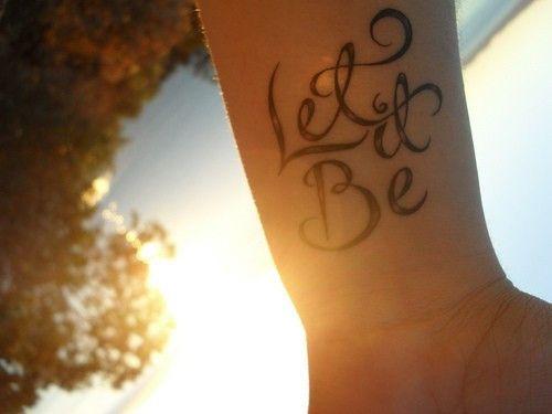 Beatles: Tattoo'S Patterns, The Scripts, The Beatles, Word Of Wisdom, Tattoo'S Idea, Letting It Being, A Tattoo'S, Fonts, Wrist Tattoo'S