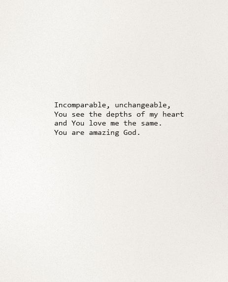Heart You Re Amazing: Indescribable. Incomparable, Unchangeable