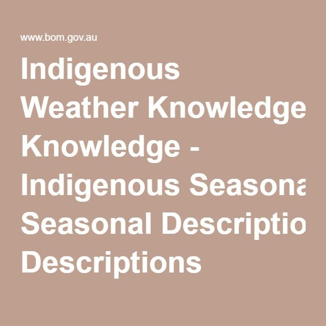 Indigenous Weather Knowledge - Indigenous Seasonal Descriptions