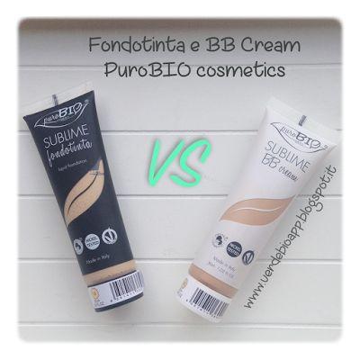 BB Cream Sublime PuroBio Cosmetics VS Fondotinta Sublime Purobio Cosmetics + FOTO APPLICAZIONE | È verde? - App sui Cosmetici BIO