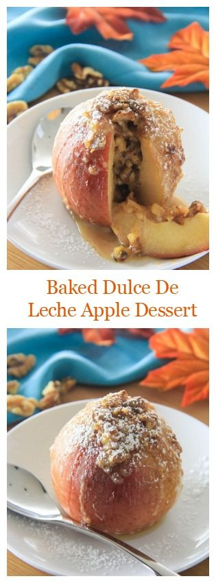 Baked apples filled with homemade dulce de leche and chopped walnuts. A 3 ingredient dessert perfect for fall time.