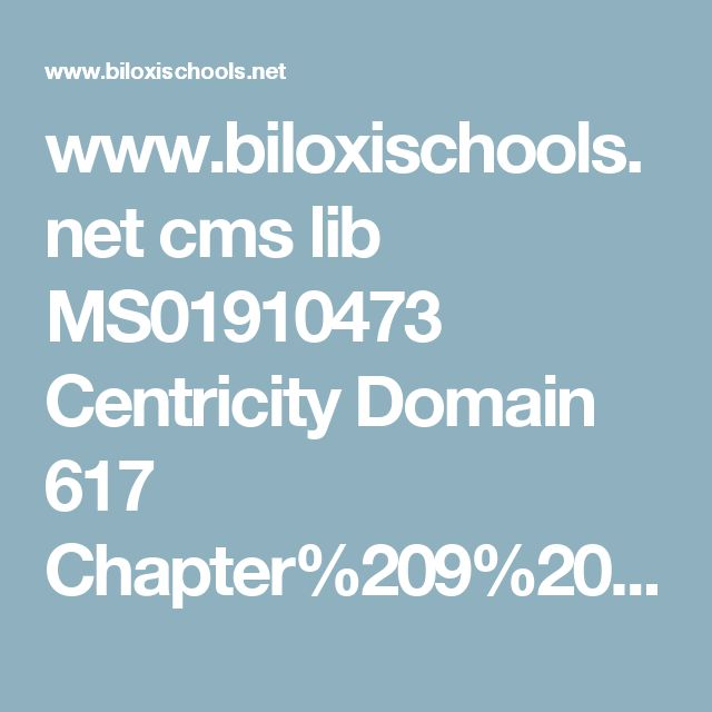 www.biloxischools.net cms lib MS01910473 Centricity Domain 617 Chapter%209%20Notes.ppt