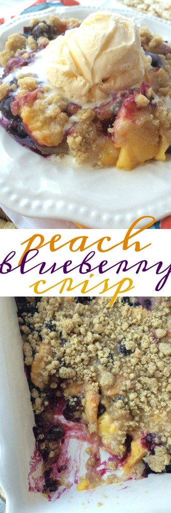 Peach Blueberry Crisp - Together as Family