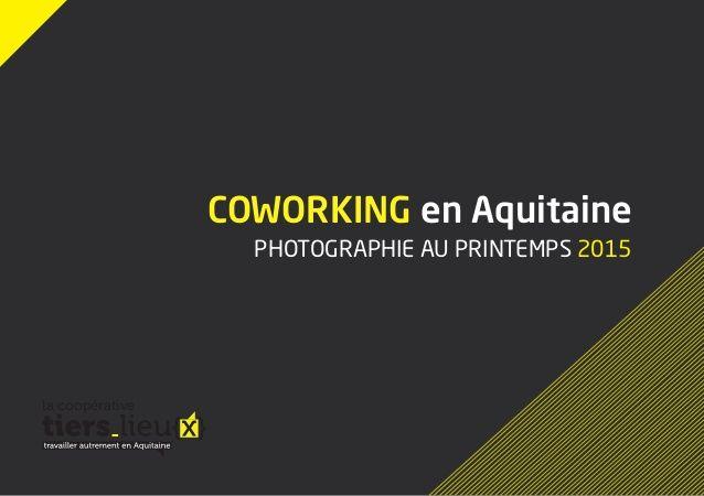 Coworking en Aquitaine, photographie au printemps 2015