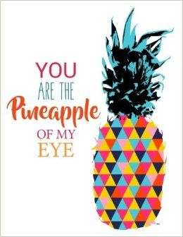 You Are the Pineapple of My Eye: Pineapple Notebook, 8.5 x 11: Amazon.co.uk: Joy Tree Journals: 9781536874976: Books