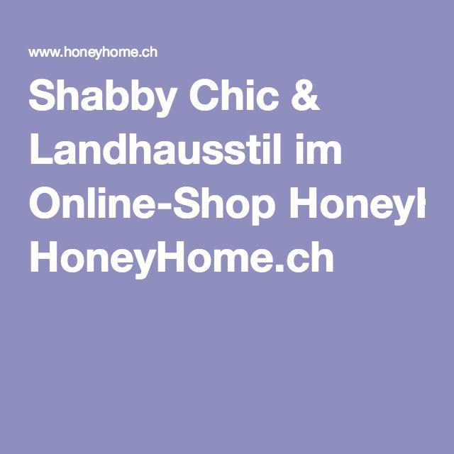 Shabby Chic & Landhausstil im Online-Shop HoneyHome.ch