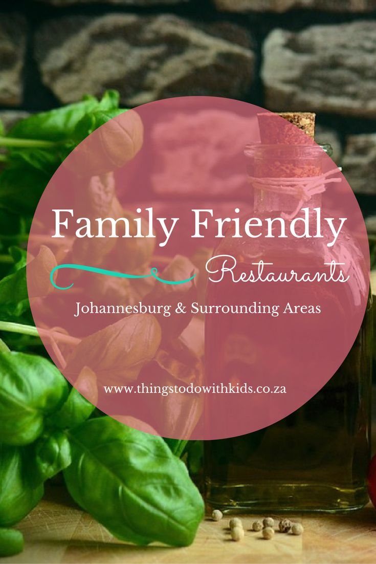 The ultimate guide to child friendly restaurants (including activities & kids play areas) in Johannesburg and surrounding areas