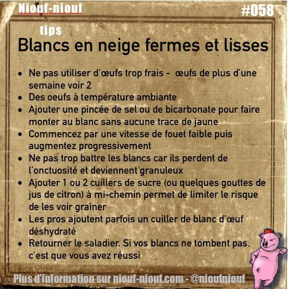 Tips Niouf-niouf : Obtenir des blancs en neige fermes et lisses #oeuf #cuisine #blancenneige #trucs #astuces