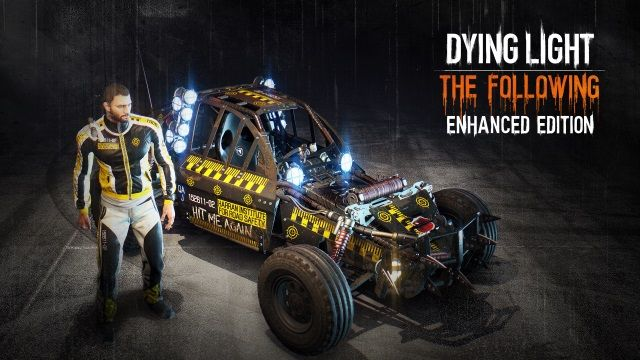 Dying Light: The Following - Enhanced Edition takes parkour-fueled zombie…