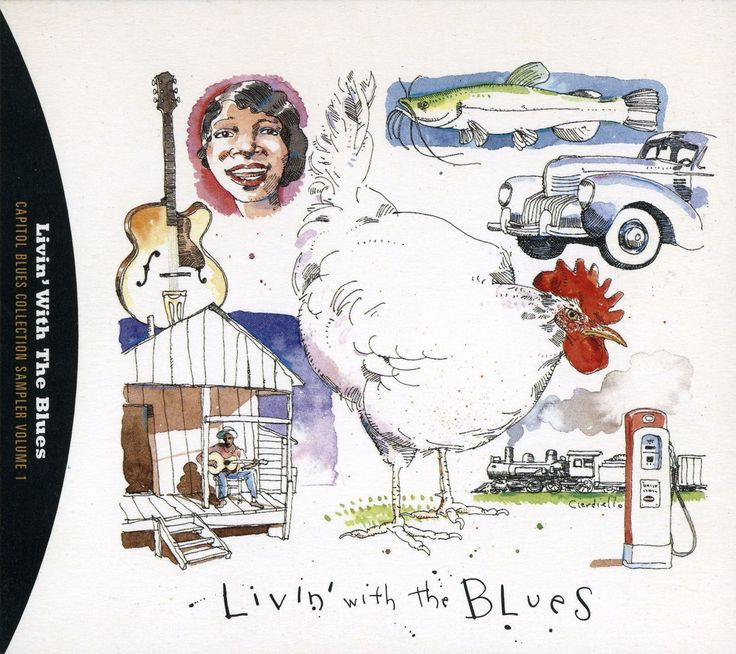 """""""Livin' with the Blues"""" by Joe Ciardiello Capitol Blues Collection (1995)"""