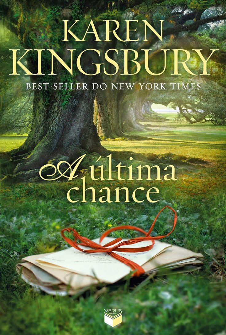 A última chance (The Chance) – Karen Kingsbury – #Resenha | O Blog da Mari
