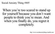 People with Social Anxiety are haunted if they can't say something perfectly. We don't want our words to be used against us or misinterpreted.