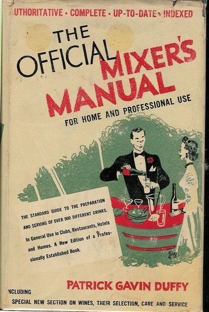 The Official Mixer's Manual by Patrick Gavin Duffy | 1955