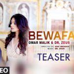 Bewafa (Song Teaser) - Omar Malik - Dr Zeus - Coming Soon