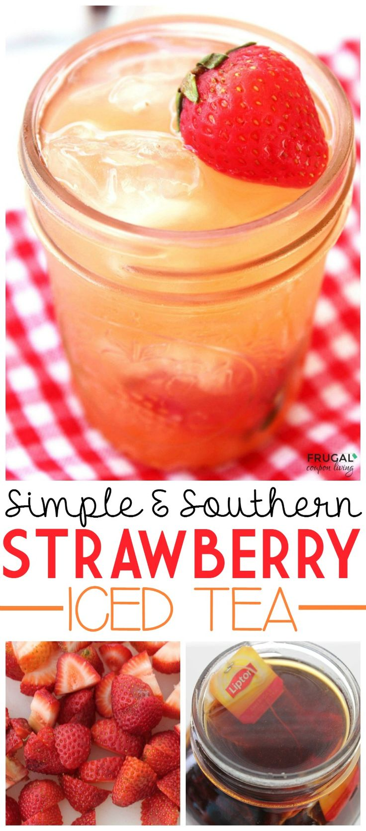 Simple, Southern, and Sweet - with good southern food comes a glass of sweet iced tea. We love this Southern Strawberry Tea Recipe perfect with a tall glass filled with ice. Great summer beverage idea!