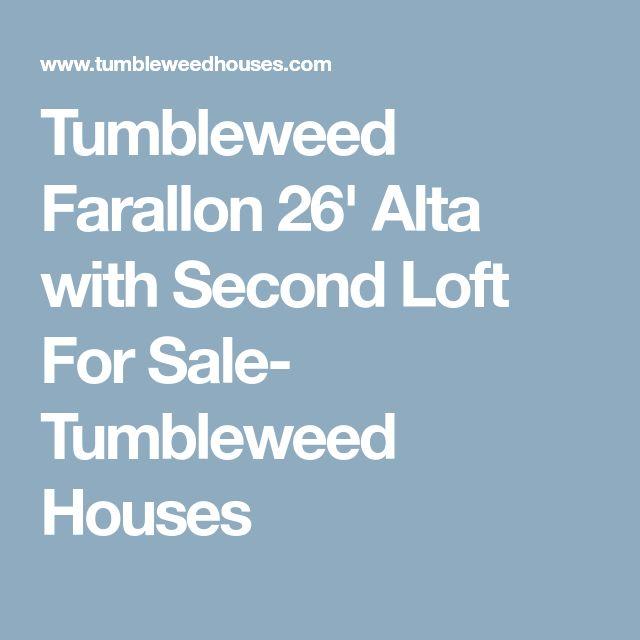 Tumbleweed Farallon 26' Alta with Second Loft For Sale- Tumbleweed Houses