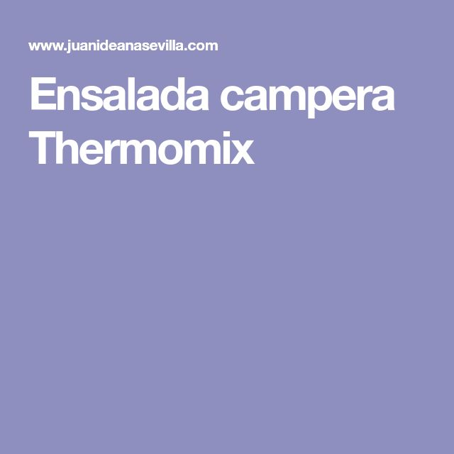 Ensalada campera Thermomix