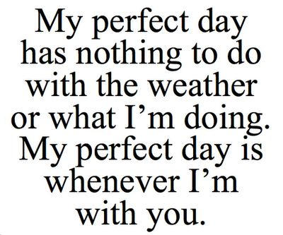 Couldn't be any more true. I love my time with my hubby and Bella! Him and our daughter are my world<3