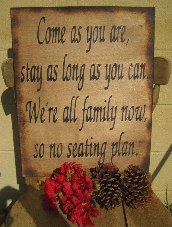 Rustic Wedding Sign Xlarge Directional Ceremony Reception Country Woodland Come as you are Stay as long all Family Now. $48.00, via Etsy.