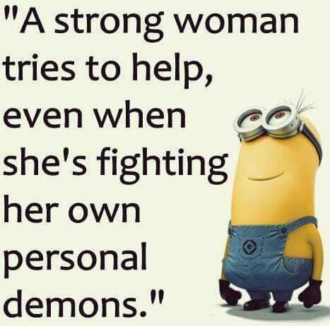 Minion wisdom                                                                                                                                                                                 More