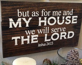 As for me and my house Joshua 24:15 Custom Pallet wood Quote Song Lyrics Scripture Christmas Decor Housewarming Wedding Birthday Teacher
