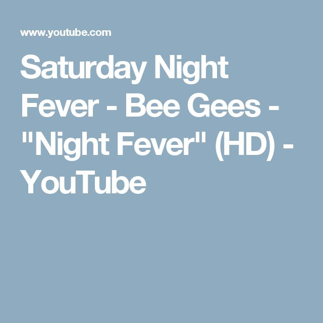 """Saturday Night Fever - Bee Gees - """"Night Fever"""" (HD) - YouTube"""