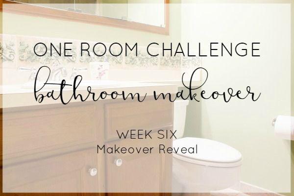 Simple Farmhouse Bathroom Makeover- One Room Challenge – Bathroom