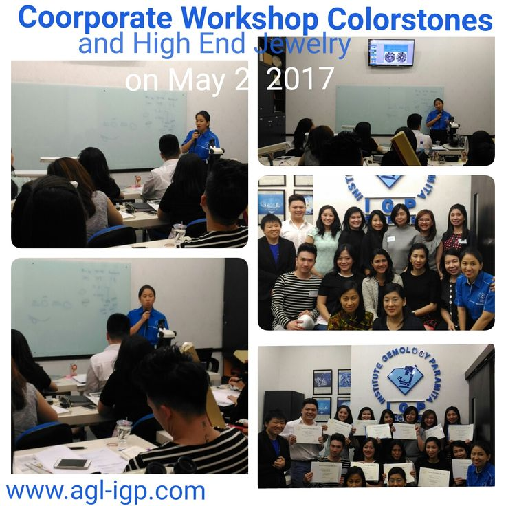 Congratulation to participants Coorporate Colorstones Workshop and High End Jewelry on May 2, 2017. More success ahead... See you next event.. Thank you.