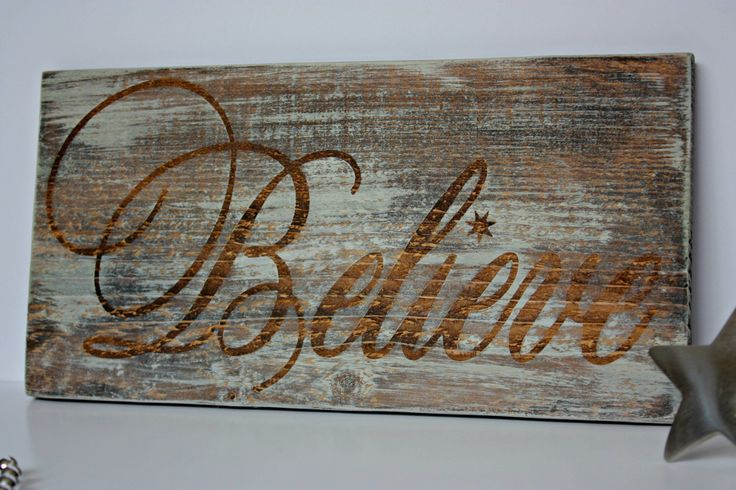 Believe Christmas Sign, Rustic Christmas Sign, Believe Wood Sign, Wood Sign, Christmas Decor by LaughLinesDesigns on Etsy https://www.etsy.com/listing/208161428/believe-christmas-sign-rustic-christmas