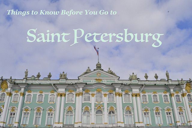 Some helpful tips as you're planning your trip to Saint Petersburg!