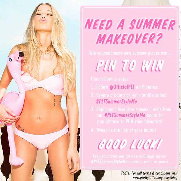 Need a summer makeover? PIN TO WIN IT! Simply follow the instructions on this image and you could WIN your favourite #PLTSummerStyleMe goodies!