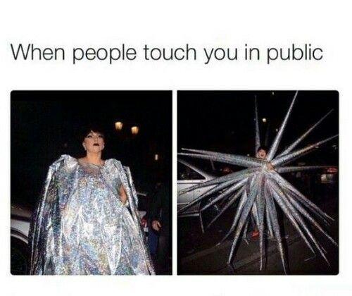 i hate being touched, so if i touch you or let you touch me hell yeah you're special