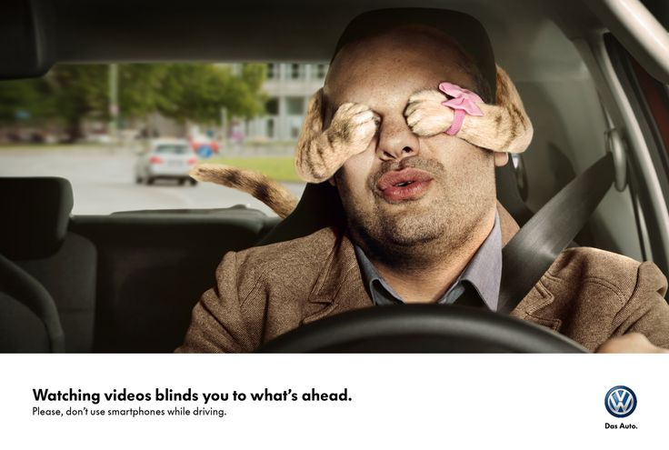 "Volkswagen, ""Watching videos blinds you to what's ahead. Please, don't use smartphones while driving."" - Advertising Agency: Grabarz & Partner, Germany"