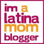 I'm a Latina Mom Blogger