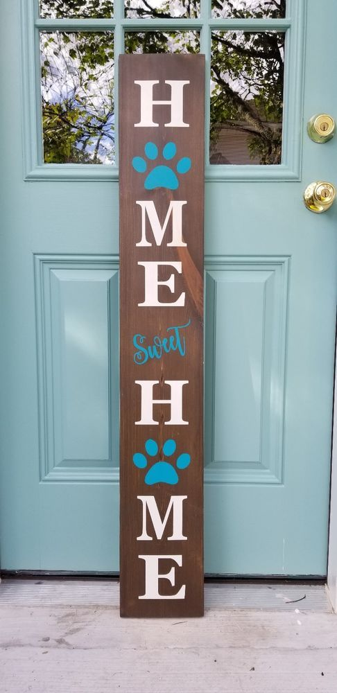 Home Sweet Home Porch Front Door Entry 4 Ft Tall Wood Sign Dog Paw