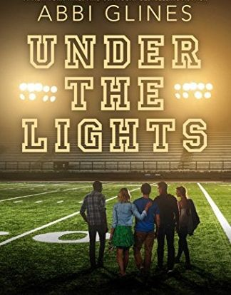Read & Download Under the Lights by Abbi Glines Ebook, pdf, Kindle.Under the Lights (The Field Party, #2) by Abbi Glines Ebook, Kindle, Audible.